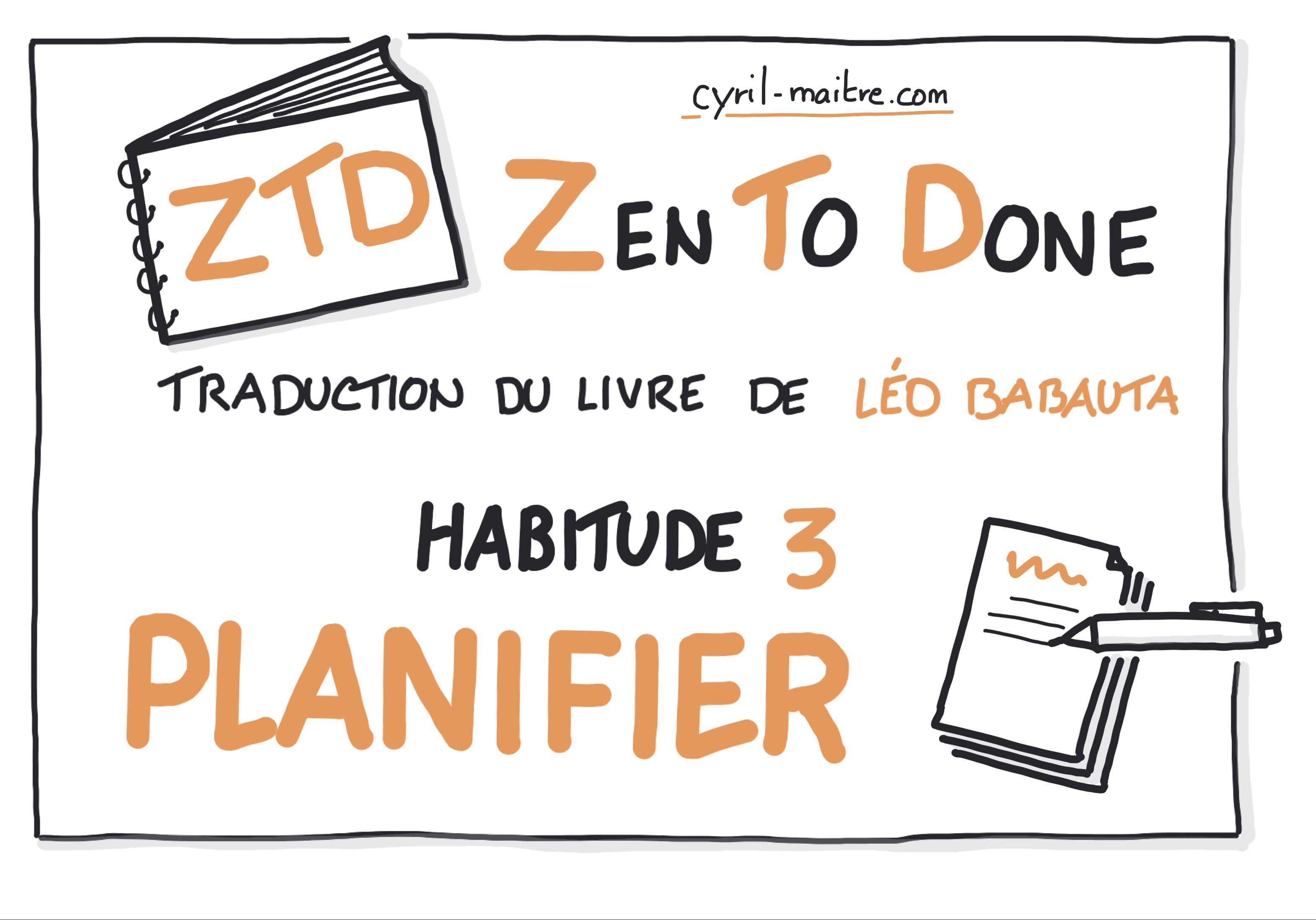 Zen To Done - Habitude 3 : planifier