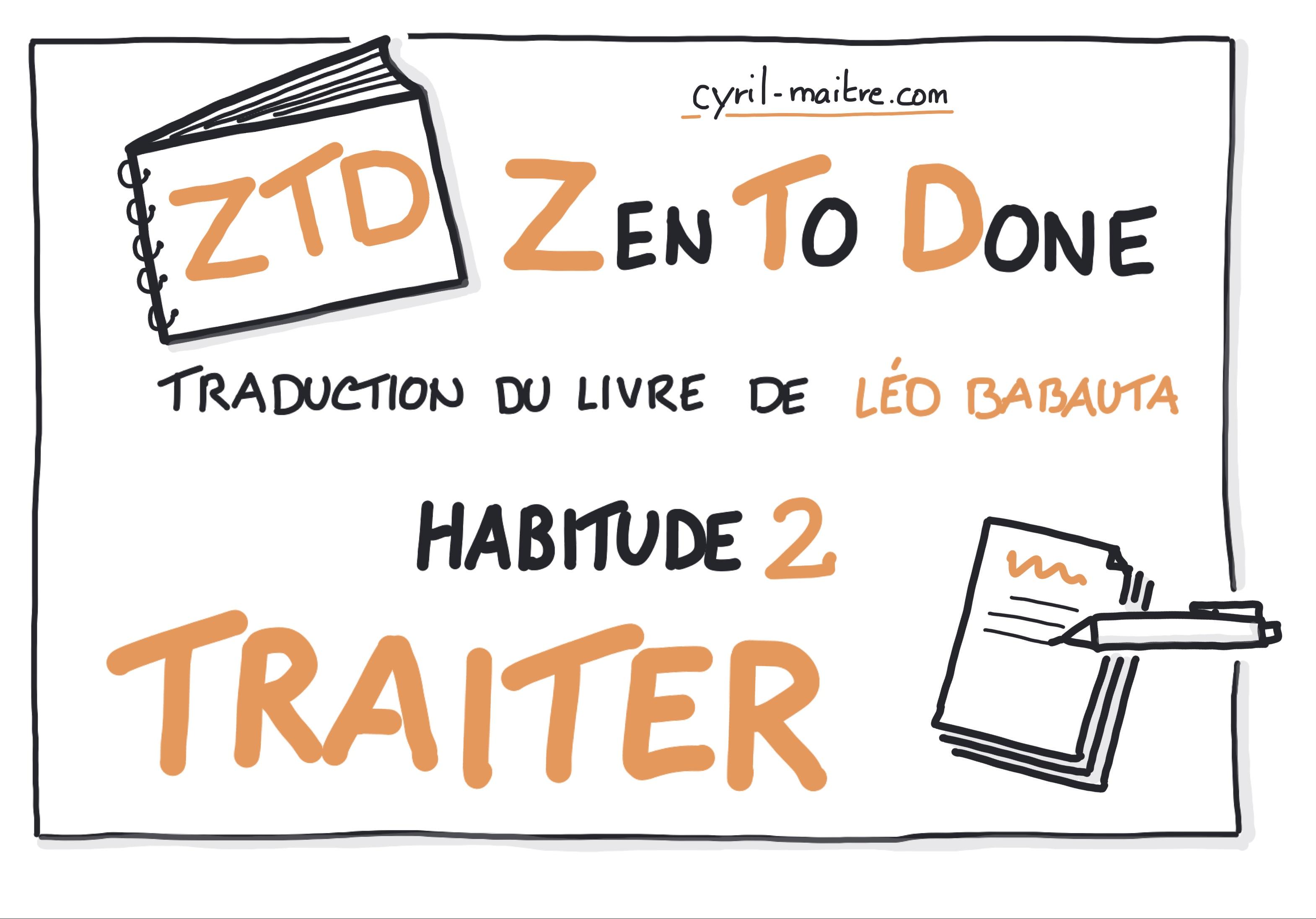 Zen To Done - habitude 2 : Traiter