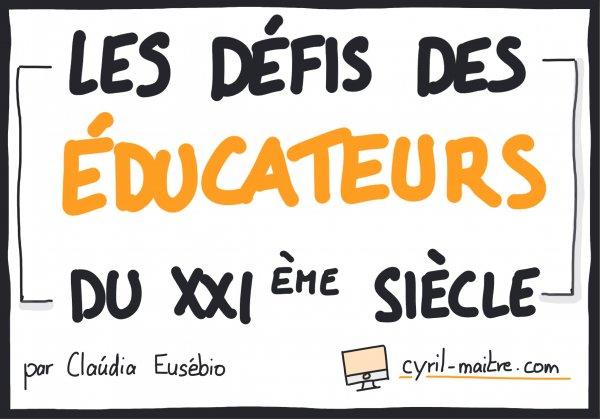 Les défis des éducateurs du 21ème siècle par Claúdia Eusébio