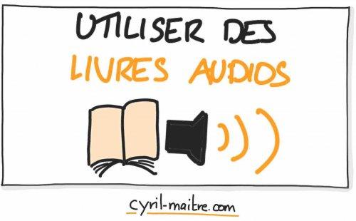 Utiliser des livres audio